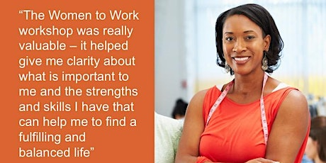 Women to Work - Work Life Discovery Coaching Workshop via Zoom tickets