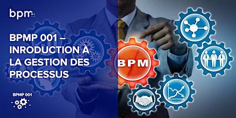 BPMP 001 - INTRODUCTION À LA GESTION DES PROCESSUS D'AFFAIRES tickets