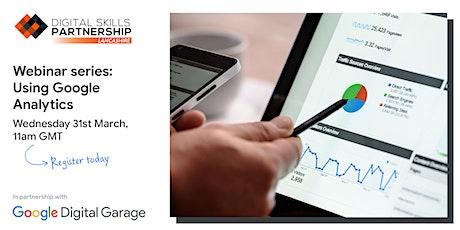 Get Started with Analytics - Google Digital Garage tickets