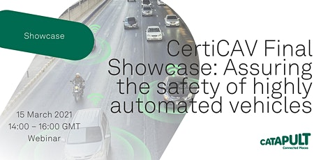 CertiCAV Final Showcase: Assuring the safety of highly automated vehicles tickets