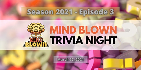 Mind Blown™  Trivia Night - Season 2021 - Episode 3 biglietti