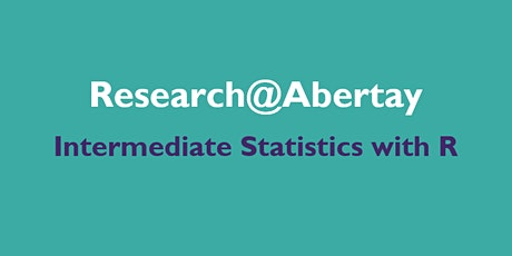 Research@Abertay: Intermediate Statistics with R (2/4) tickets