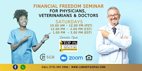 Financial Freedom Seminar for Physicians, Veterinarians and Doctors tickets