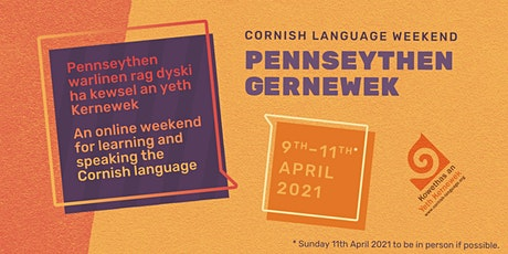 Pennseythen Gernewek 2021 - Cornish Language Weekend 2021 tickets