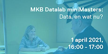 MKB Datalab miniMaster: Data, en wat nu? tickets