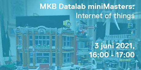 MKB Datalab miniMaster: Internet of Things tickets