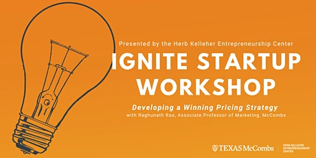Ignite Startup Workshop: Developing a Pricing Strategy tickets