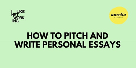 How to Pitch and Write Personal Essays tickets