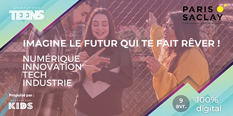 Scolaires -  Startup For Teens  - Paris Saclay / 100% digital billets