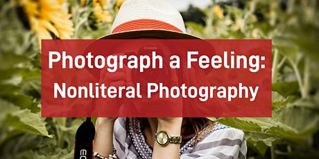 Photograph a Feeling: Nonliteral Photography tickets