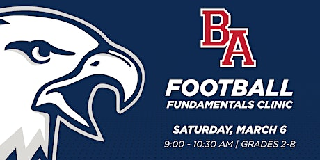 *FREE* BA Football Fundamentals Clinic (3/6/2021) tickets