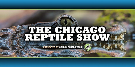 Chicago Reptile Show tickets
