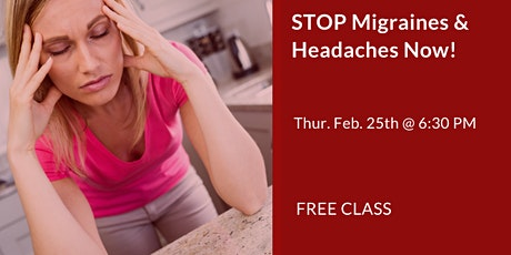 STOP Migraines and Headaches NOW! tickets