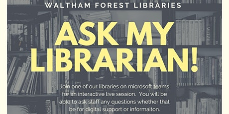 Ask My Librarian (Wednesday Session) tickets