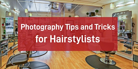 Photography Tips and Tricks for Hairstylists tickets