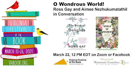 O Wondrous World! Ross Gay and Aimee Nezhukumatathil in Conversation tickets