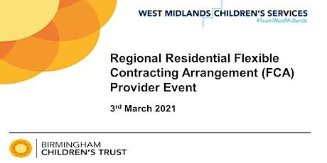 Regional Residential Flexible Contracting Arrangement (FCA) Provider Event tickets