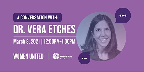 Women United Presents: A Conversation with Dr. Vera Etches tickets