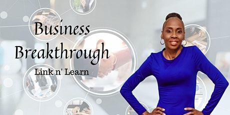 Business Breakthrough Link and Learn tickets