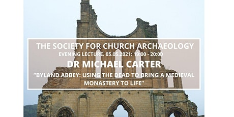 SCA Lecture Dr Michael Carter - Using the Dead to bring a Monastery to life tickets