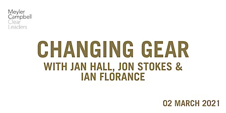 Changing Gear with Jon Stokes, Jan Hall & Ian Florance tickets
