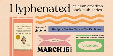 Hyphenated: An Asian American Book Club -  The Spirit Catches You tickets
