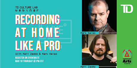 TD Culture Lab - Recording at Home...Like a Pro tickets
