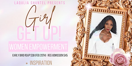 Girl Get Up Women Empowerment Conference tickets