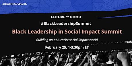 Black Leadership in Social Impact Summit tickets