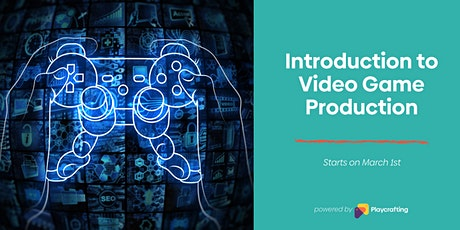 Introduction to Video Game Production tickets