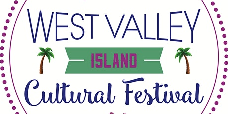 West Valley Island Cultural Festival tickets