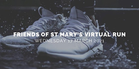 Friends of St. Mary's Virtual Run - 10km, 5km and Family Fun Run tickets