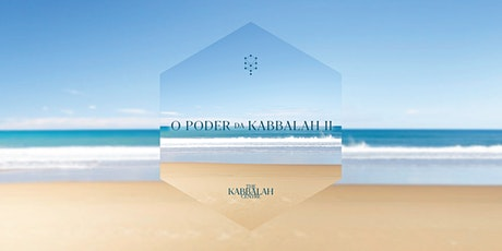 O Poder da Kabbalah 2 | Julho de 2021 | Doações bilhetes