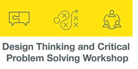 Design Thinking and Critical Problem Solving Workshops tickets