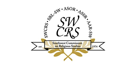 Southwest Commission on Religious Studies 2021 On-line Meeting tickets