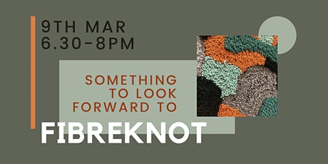ONLINE FibreKnot Meet-Up - Tues 9th March tickets