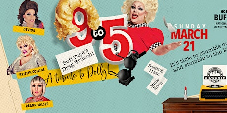 "Buff Faye's ""9to5"" Dolly Tribute  Drag Brunch: ""Charlotte's #1 Drag Brunch"" tickets"