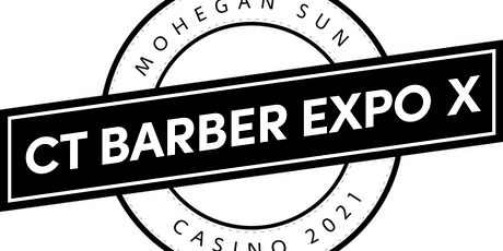 Connecticut Barber Expo X - August 14 - 16, 2021 tickets
