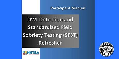 Standardized Field Sobriety Tests (SFST) Refresher Lawton area, OK tickets