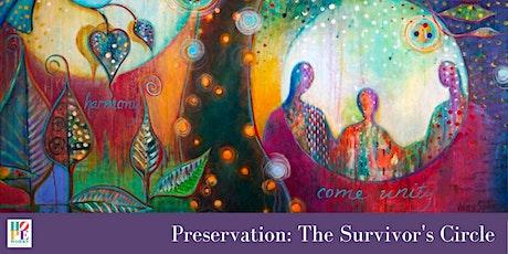 Preservation: The Survivor's Circle tickets