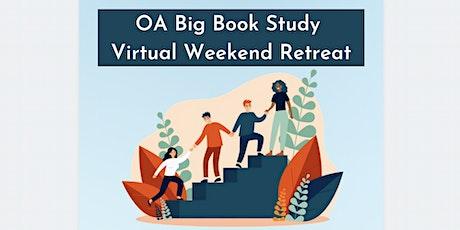 OA Big Book Study - Virtual Weekend Retreat tickets