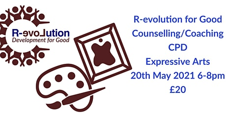 R-evolution For Good Counselling & Coaching CPD - Expressive Arts tickets