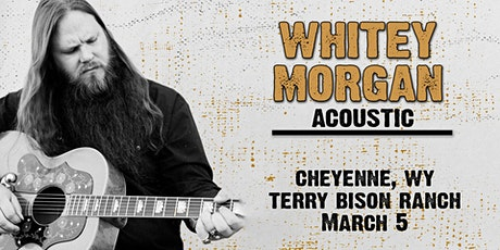 Whitey Morgan Acoustic (Cheyenne, WY) tickets