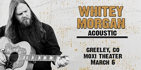 Whitey Morgan Acoustic (Greeley, CO) tickets