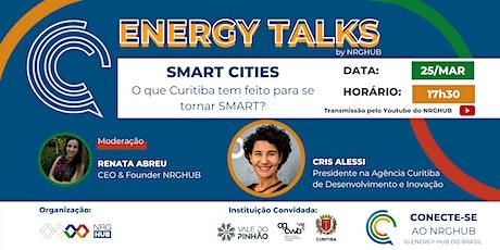 3o ENERGY TALKS | Smart Cities: O que Curitiba faz para se tornar SMART? bilhetes