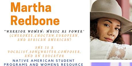 """""""Warrior Women: Music is Power"""" with Martha Redbone tickets"""