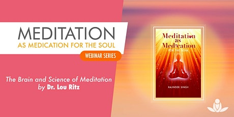The Brain and Science of Meditation  tickets
