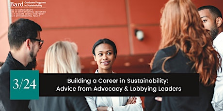 Building a Career in Sustainability: Tips from Advocacy & Lobbying Leaders tickets