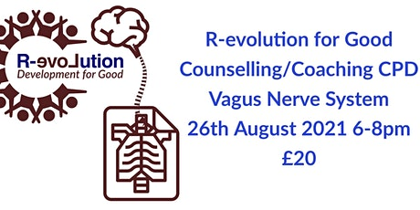 R-evolution For Good Counselling & Coaching CPD - Vagus Nerve System tickets