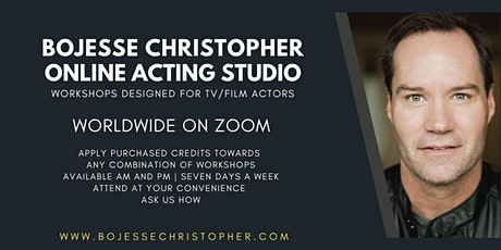 BoJesse Christopher Online Acting Studio (Purchase Zoom Workshops Credits) tickets